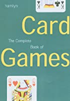 Complete Book of Card Games