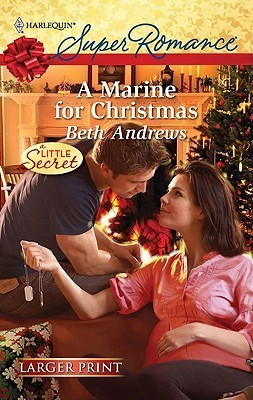 A Marine for Christmas (Harlequin Super Romance  by  Beth Andrews