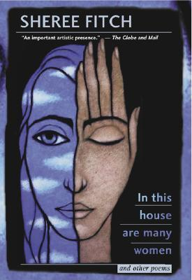 In This House Are Many Women and Other Poems  by  Sheree Fitch