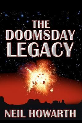 The Doomsday Legacy Neil Howarth