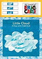 Little Cloud: A Draw-With-Chalk Book [With 3 Pieces of Chalk and Eraser]