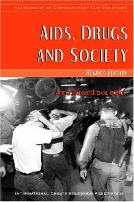 Aids, Drugs, And Society  by  Anna Alexandrova