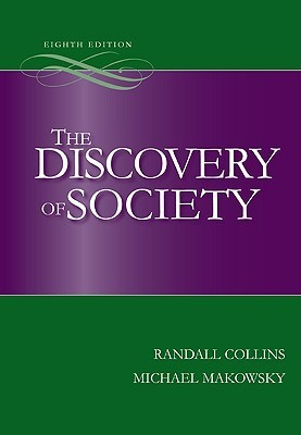 The Discovery of Society, 8th Edition  by  Randall Collins