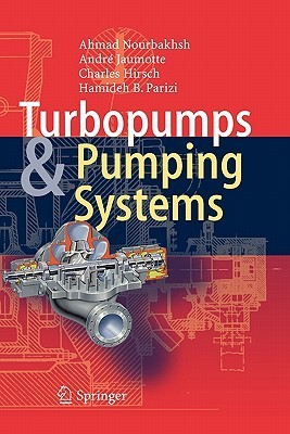 Turbopumps and Pumping Systems Ahmad Nourbakhsh