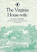 The Virginia House-Wife