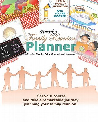 Fimarks Family Reunion Planner a Reunion Planning Guide Workbook & Keepsake Mark A. Askew