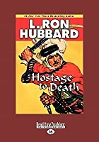 Hostage to Death (Large Print 16pt)