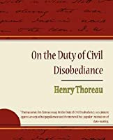 On the Duty of Civil Disobediance