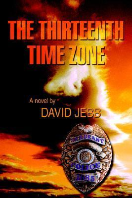 The Thirteenth Time Zone David Jebb