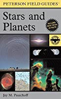 A Field Guide to Stars and Planets (Peterson Field Guides)