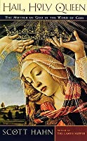Hail, Holy Queen: The Mother of God Is the Word of God