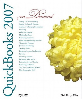 QuickBooks 2007 on Demand Gail Perry
