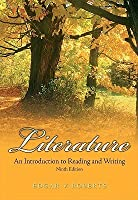 Literature: An Introduction to Reading and Writing Value Package (Includes Myliteraturelab Student Access )