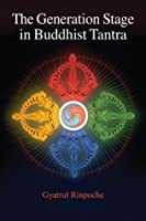 TThe Generation Stage in Buddhist Tantra