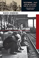 Lehrter Station (John Russell World War II Spy Thriller #5)