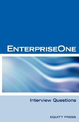 Oracle Jde / Enterpriseone Interview Questions, Answers, and Explanations: Enterpriseone Certification Review Terry Sanchez-Clark