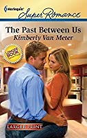 The Past Between Us