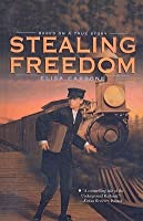 Stealing Freedom