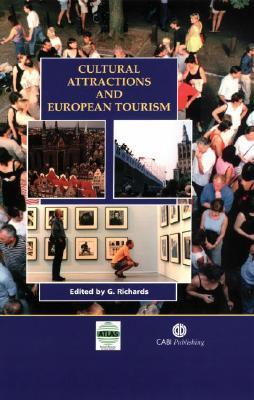 Cultural Attractions and European Tourism  by  Greg Richards