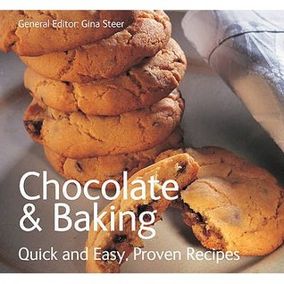 Chocolate & Baking  by  Gina Steer