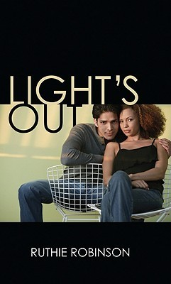 Lights Out  by  Ruthie Robinson