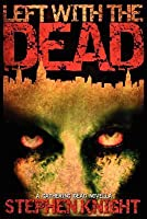 Left with the Dead (The Gathering Dead, #1.5)