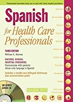 Spanish for Healthcare Professionals [With 3 CDs]