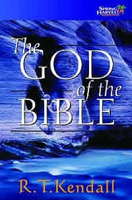 God Of The Bible  by  R.T. Kendall