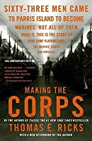 Making the Corps w/New Afterword by the Author