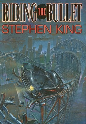 Riding the Bullet: The Deluxe Special Edition Double Stephen King