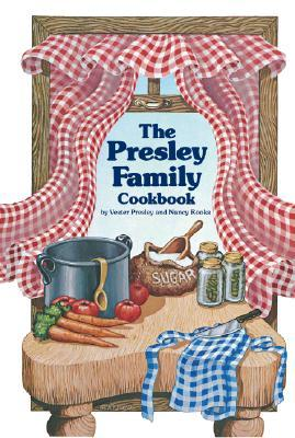 Presley Family Cookbook Vester Presley