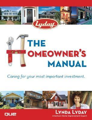 The Homeowners Manual  by  Lynda Lyday