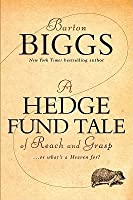 A Hedge Fund Tale of Reach and Grasp: ...or What's a Heaven For?