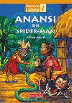Alpha To Omega Fiction: Anansi The Spider Man Gillian Oxford