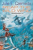 Reap the Wild Wind (Stratification Series #1)