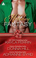 Holiday Fantasy: Finding the Right Key/Round Midnight/Blind Faith  by  Adrianne Byrd