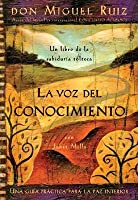 La voz del conocimiento [The Voice of Knowledge]