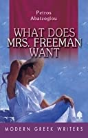 What Does Mrs Freeman Want
