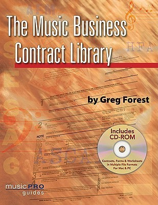 The Music Business Contract Library: Music Pro Guides  by  Greg Forest