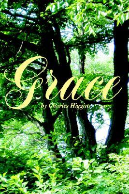 Grace  by  Charles Higgins