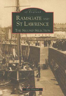 Ramsgate and St. Lawrence: The Second Selection  by  Don Dimond