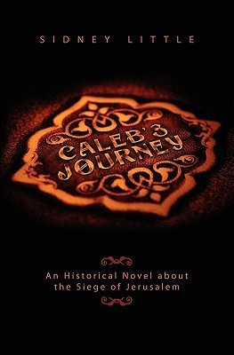 Calebs Journey  by  Sidney Little