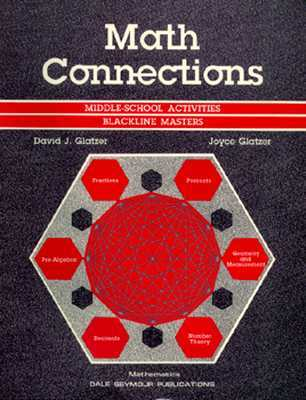 Math Connections: Grades 4-6 David J. Glatzer