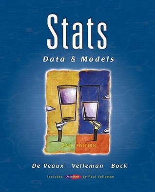 Stats: Data And Models Value Pack (Includes Statistics Study For The De Veaux/Velleman/Bock Series & Students Solutions Manual For Stats: Data & Models) Richard D. De Veaux