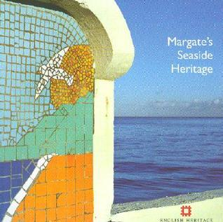 Margates Seaside Heritage  by  Nigel Barker