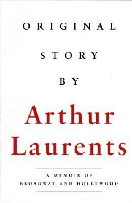 Original Story By  by  Arthur Laurents