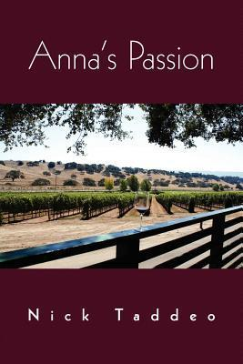 Annas Passion  by  Nick Taddeo