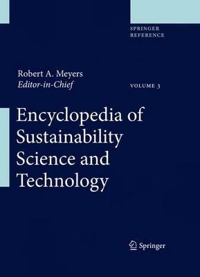 Encyclopedia of Sustainability Science and Technology  by  Robert A. Meyers