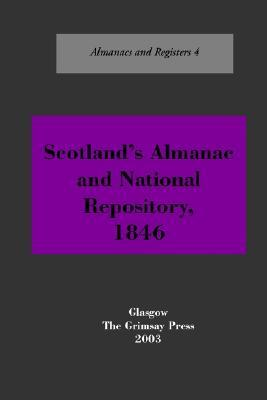Scotlands Almanac and National Repository, 1846 Oliver and Boyd