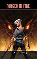 Forged in Fire (Sarah Beauhall #3)